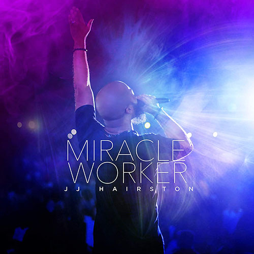 Chord charts for J.J. Hairston: Miracle Worker (Live)