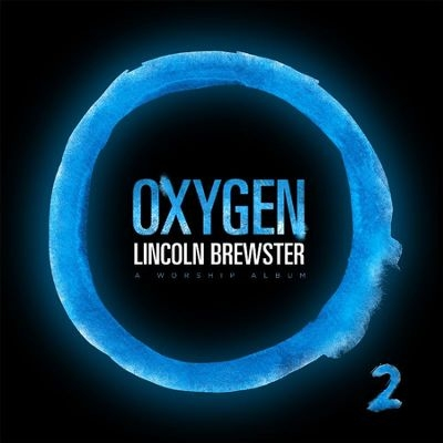 Chord charts for Lincoln Brewster: Oxygen