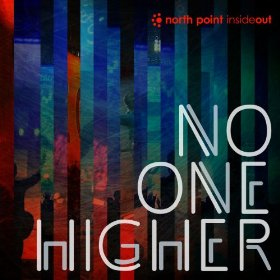 Chord charts for North Point InsideOut: No One Higher