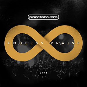 Chord charts for Planetshakers: Endless Praise