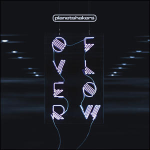 Chord charts for Planetshakers: Overflow