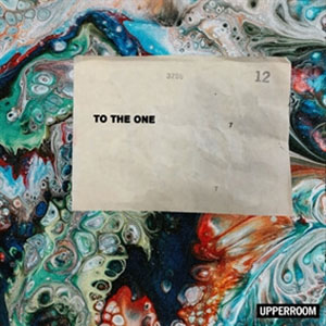 Chord charts for UPPERROOM: To The One