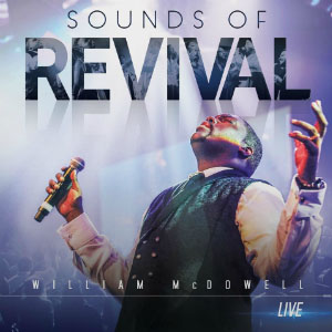 Chord charts for William McDowell: Sounds Of Revival