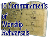 10 Commandments Of Worship Rehearsals