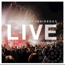 North Point InsideOut: Nothing Ordinary, Pt. 1 (Live) - EP