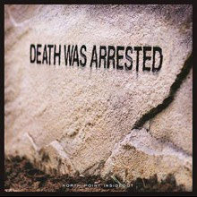 North Point InsideOut: Death Was Arrested (Single)