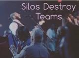 Silos Destroy Teams