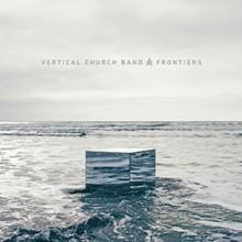 Vertical Worship: Frontiers